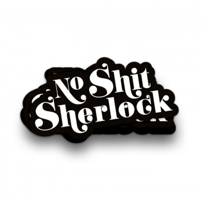 Sticker XL - No Shit Sherlock